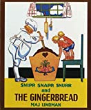 [(Snipp, Snapp, Snurr and the Gingerbread)] [By (author) Maj Lindman ] published on (September, 1994)