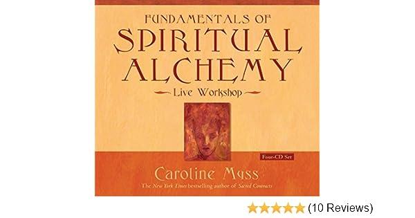 Fundamentals Of Spiritual Alchemy Caroline Myss 0656629671222