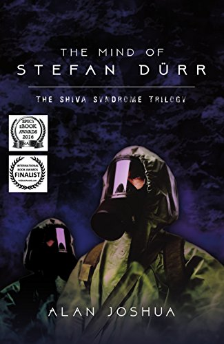 Book: The Mind of Stefan Dürr: The SHIVA Syndrome Trilogy (Volume 1) by Alan Joshua