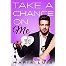 Take A Chance On Me (A NOLA Heart Novel Book 2)