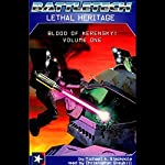 Battletech: Lethal Heritage (Blood of Kerensky: Volume One) | Michael A. Stackpole