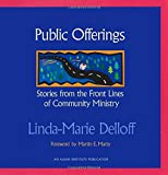 img - for Public Offerings: Stories from the Front Lines of Community Ministry by Linda-Marie Delloff (2002-07-01) book / textbook / text book