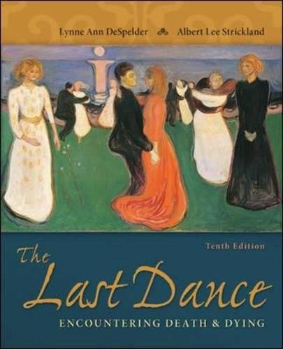 The Last Dance: Encountering Death and Dying (B&B Psychology)