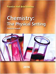 2016 Prentice Hall Brief Review Chemistry: The Physical ...