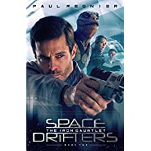 Space Drifters: The Iron Gauntlet