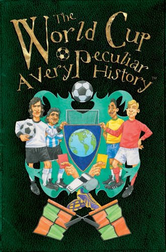 The World Cup (Very Peculiar History)