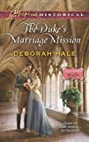 The Duke's Marriage Mission (Love Inspired Historical\Glass Slipper Brides)