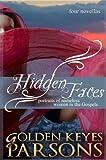 Hidden Faces: Portraits of Nameless Women in the Gospels (four novellas)