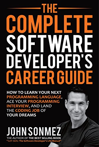 Pdf Computers The Complete Software Developer's Career Guide: How to Learn Your Next Programming Language, Ace Your Programming Interview, and Land The Coding Job Of Your Dreams