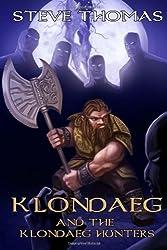 Klondaeg and the Klondaeg Hunters (Volume 2)