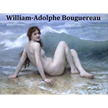 243 Amazing Color Paintings of William-Adolphe Bouguereau - French Female Body Academic Painter (November 30, 1825 – August 19, 1905)