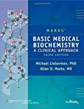 img - for Marks' Basic Medical Biochemistry: A Clinical Approach (Point (Lippincott Williams & Wilkins)) book / textbook / text book