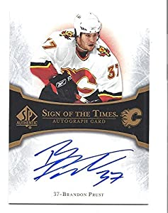 BRANDON PRUST 2007-08 SP Authentic Sign of the Times #STPR AUTOGRAPH Card Calgary Flames Hockey