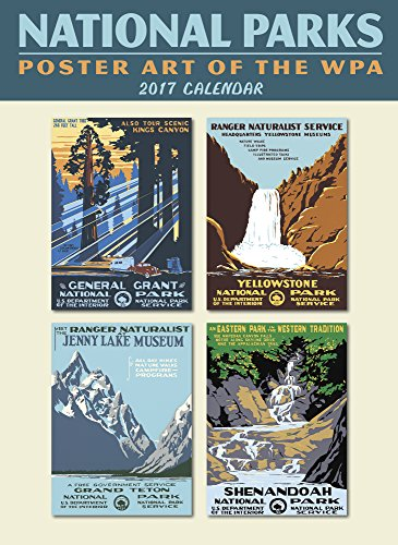 National Parks Poster Art of the WPA Wall Calendar 2017