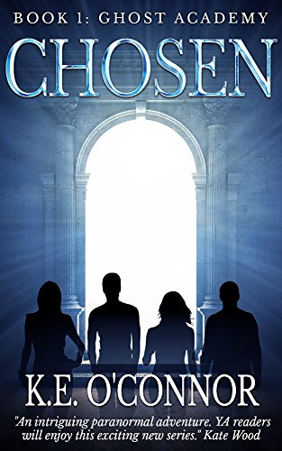 Chosen Ghost Academy paranormal adventure ebook product image