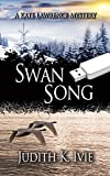 Swan Song: A Kate Lawrence Mystery