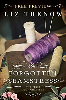 The Forgotten Seamstress Free Preview (The First 4 Chapters) by [Trenow, Liz]