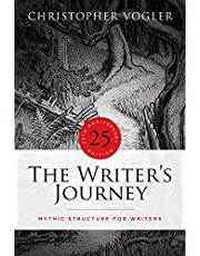 The Writer's Journey - 25th Anniversary Edition: Mythic Structure for Writers