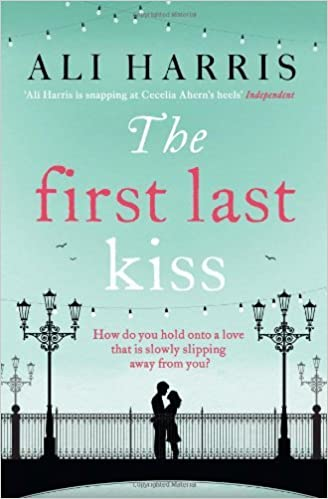 Book The First Last Kiss by Ali Harris (2013-01-17)