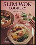 Slim Wok Cookery, Ceil Dyer and Carlton Cole, 0895864126