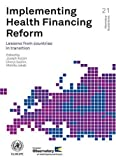 img - for Implementing Health Financing Reform: Lessons from Countries in Transition (Observatory Studies) by J. Kutzin (2010-12-06) book / textbook / text book