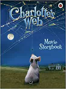 charlottes web movie storybook charlottes web eb