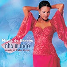 Nha Mundo (Music Of Cabo Verde)