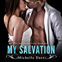 My Salvation: Salvation Series, Book 1 Audiobook by Michelle Dare Narrated by Logan McAllister
