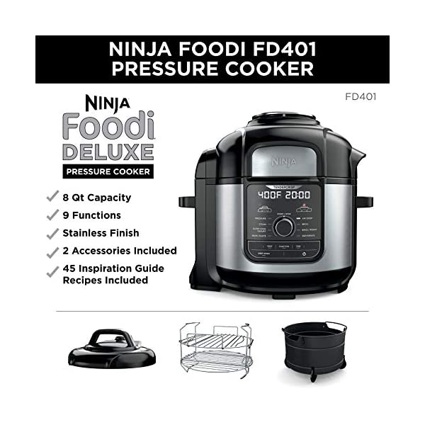 Ninja FD401 Foodi 8-Quart 9-in-1 Deluxe XL Pressure Cooker, Broil, Dehydrate, Slow Cook, Air Fryer, and More, with a… 2