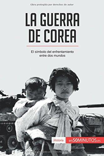 PDF La Guerra De Corea El S Mbolo Del Enfrentamiento Entre