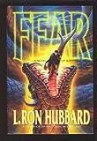 Fear, L. Ron Hubbard, 0884045994