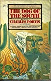 The Dog of the South, Charles Portis, 0553341693