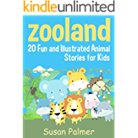 Zooland: 20 Fun and Illustrated Animal Stories for Kids (English Edition)