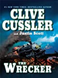 The Wrecker, Clive Cussler and Justin Scott, 1410420310