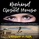 Behind the Closed House: A Coming of Age Historical Romance Novel | Taghreid El Zein