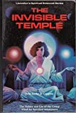 The Invisible Temple: The Nature and Use of the Group Mind for Spiritual Attainment (Llewellyn's spiritual sciences series)