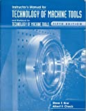img - for Instructor's Manual & Workbook for Technology of Machine Tools, 5th Edition book / textbook / text book