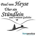 Über ein Stündlein | Paul Heyse