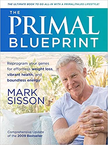 The primal blueprint mark sisson 9781939563477 books amazon malvernweather