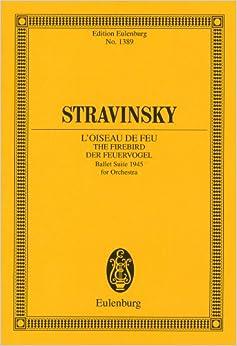 ストラヴィンスキー: バレエ組曲「火の鳥」/1945年版/オイレンブルグ社/小型スコア
