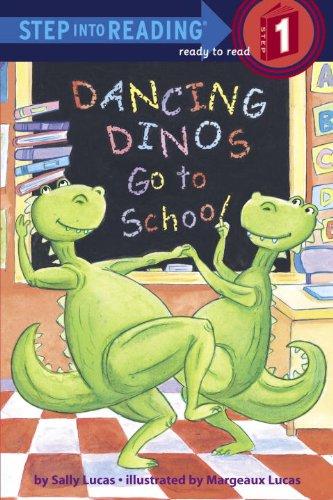 Dancing Dinos Go to School (Step into (Dancing Dinosaurs)