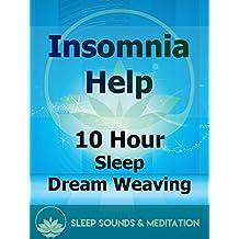 Insomnia Help: 10 Hour Sleep Dream Weaving