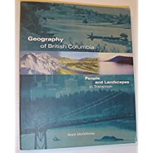 Geography of British Columbia: People and Landscapes in Transition