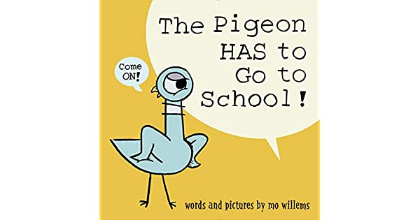 Amazon.com: The Pigeon HAS to Go to School! (9781368046459 ...