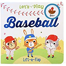Let's Play Baseball (Chunky Lift-a-Flap Book)