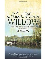 Willow: Book Four of The Katherine Wheel Series