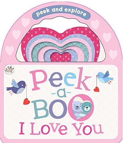 Peek-a-Boo I Love You (Little Learners)