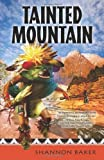 Tainted Mountain (A Nora Abbott Mystery)