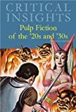 img - for Critical Insights: Pulp Fiction of the 1920s and 1930s book / textbook / text book