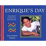 Enrique'S Day: From Dawn to Dusk in a Peruvian City